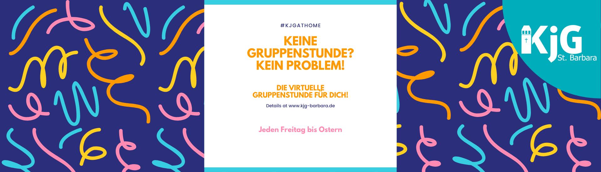 #KjGatHome - virtuelle Gruppenstunde für Zuhause